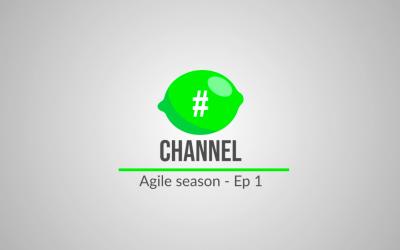 #LimeChannel – Agile Season – Ep 1